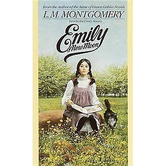 Emily of New Moon by L. M. Montgomery - 9780553233704 Book