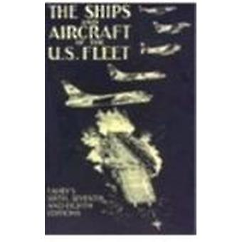 The Ships and Aircraft of the United States Fleet - 1950 -1958 & 1965