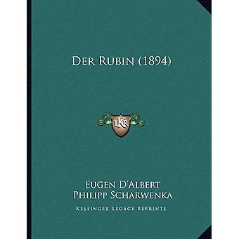 Der Rubin (1894) by Eugen D'Albert - 9781167996740 Book