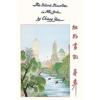 The Silent Traveller in New York by Chiang Yee - 9781429093873 Book