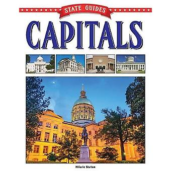 State Guides to Capitals by Hilarie Staton - 9781683424048 Book