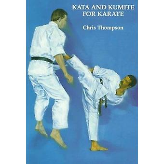 Kata and Kumite for Karate by Chris Thompson - 9781874250555 Book