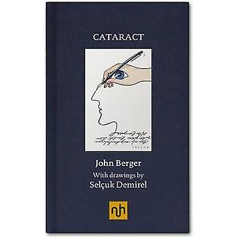 Cataract by John Berger - Selcuk Demirel - 9781907903328 Book