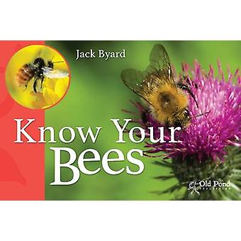 Know Your Bees by Jack Byard - 9781910456125 Book