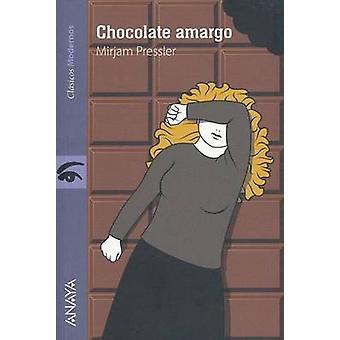 Chocolate Amargo by Mirjam Pressler - 9788469808443 Book