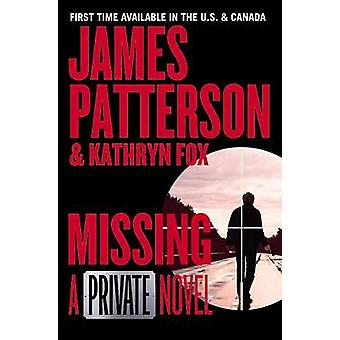 Missing by James Patterson - 9781455568147 Book