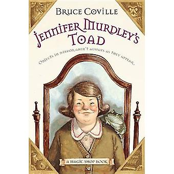 Jennifer Murdley's Toad by Bruce Coville - Gary A Lippincott - 978015