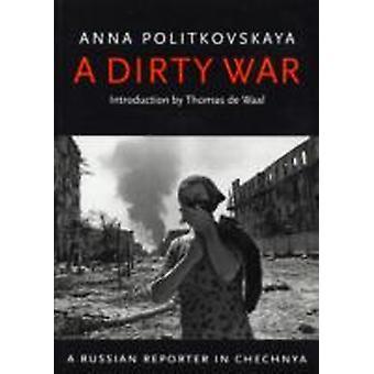 Anna Politkovskajan likainen sota
