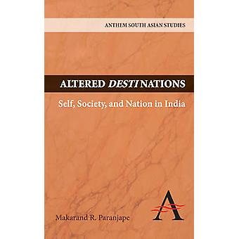 Altered Destinations by Makarand R. Paranjape