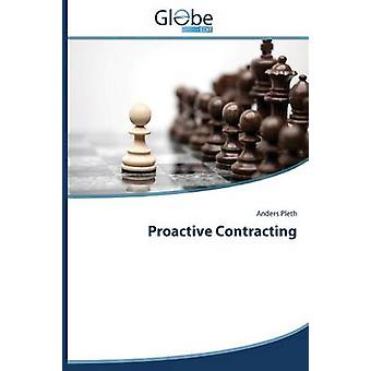 Proactive Contracting by Pleth Anders