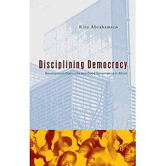 Disciplinar la democracia: Discurso sobre el desarrollo y la buena gobernanza en África