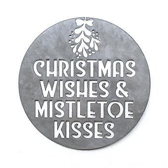 Christmas wishes and mistletoe kisses - metal cut sign 15x15in