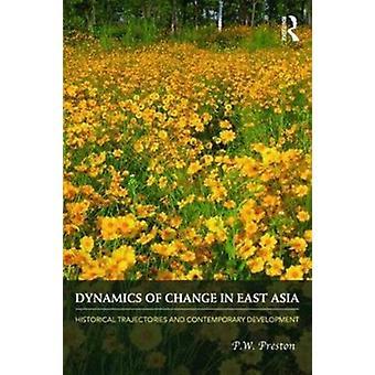 Dynamik i forandring i Østasien af PW Preston
