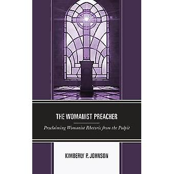 Womanist Preacher by Kimberly P Johnson
