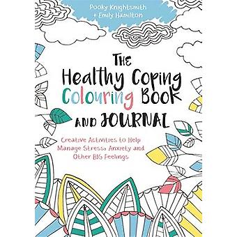 Healthy Coping Colouring Book and Journal by Pooky Knightsmith