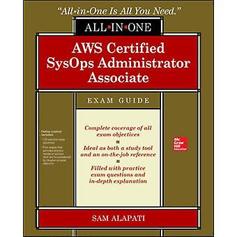 AWS Certified SysOps Administrator Associate AllinOneExam by Sam Alapati