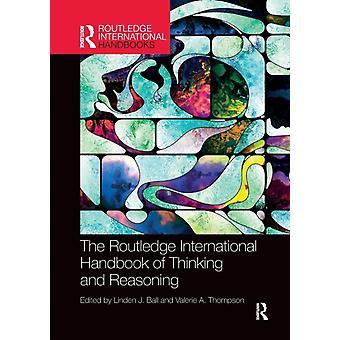 International Handbook of Thinking and Reasoning by Ball & Linden J.