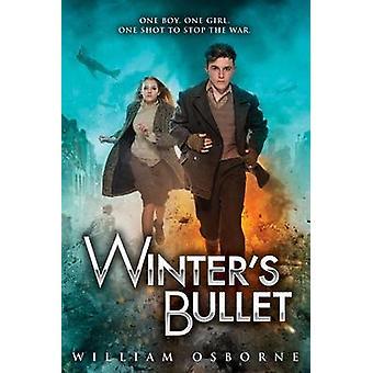 Winter's Bullet by William Osborne - 9780545853446 Book