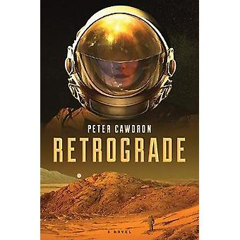Retrograde by Cawdron & Peter