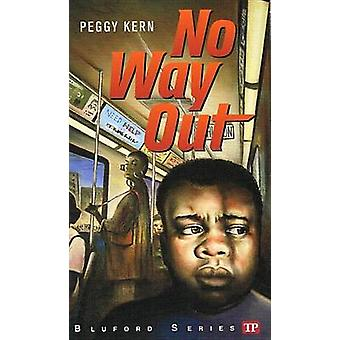 No Way Out by Peggy Kern - 9781613831144 Book