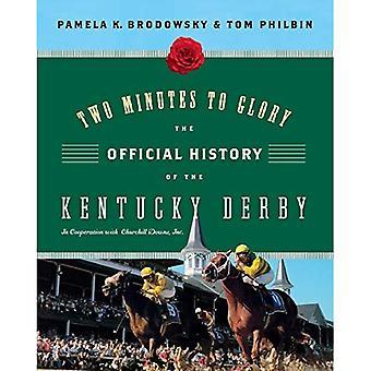 Dois minutos de glória: A história oficial do Kentucky Derby