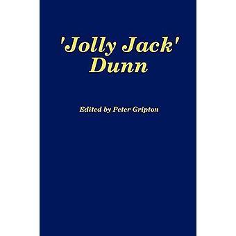 Jolly Jack Dunn by Gripton & Peter