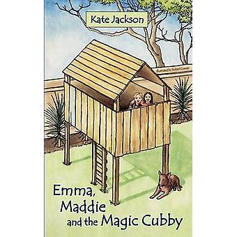 Emma Maddie and the Magic Cubby by Jackson & Kate