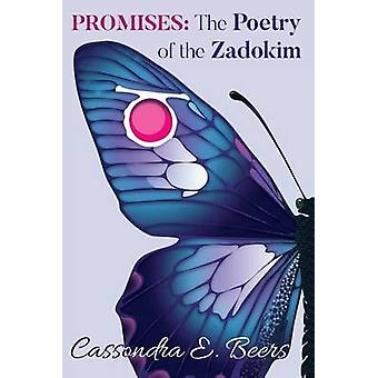 Promises The Poetry of the Zadokim by Beers & Cassondra E.