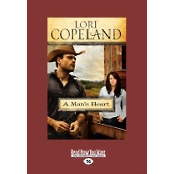A Mans Heart Large Print 16pt by Copeland & Lori