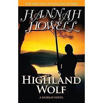 Highland Wolf by Howell & Hannah