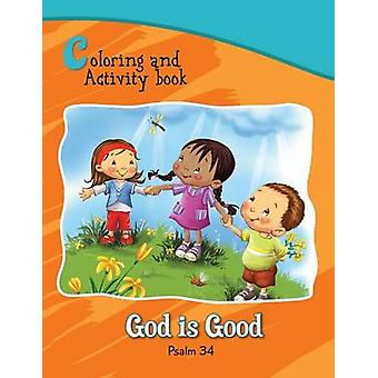 Psalm 34 Coloring and Activity Book God is Good by de Bezenac & Salem