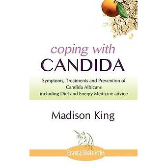 Coping with Candida by King & Madison