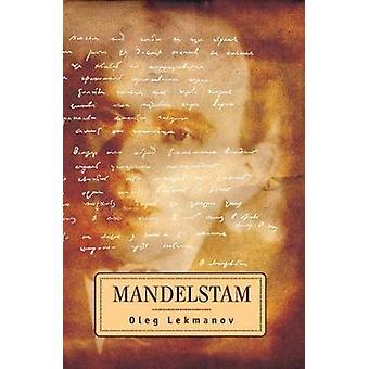 Mandelstam por Oleg Lekmanov