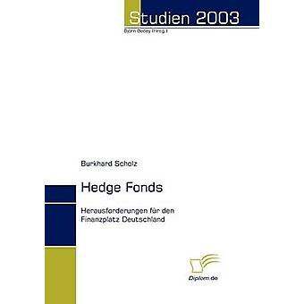 Hedge Fonds by Scholz & Burkhard
