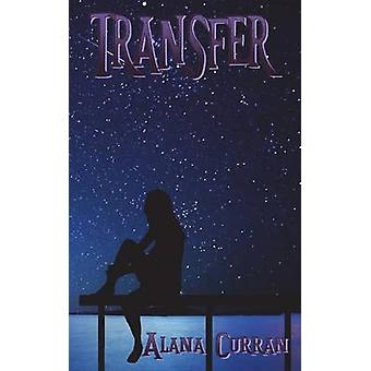 Transfer by Alana & Curran