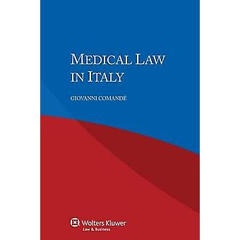 Medical Law in Italy by Comande & Giovanni