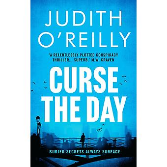 Curse the Day by Judith O Reilly