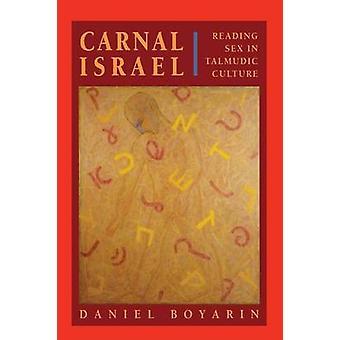 Carnal Israel - Leitura do Sexo na Cultura Talmúfica por Daniel Boyarin - 97