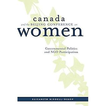 Canada and the Beijing Conference on Women - Governmental Politics and