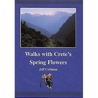 Walks with Crete's Spring Flowers - 9780954598808 Book