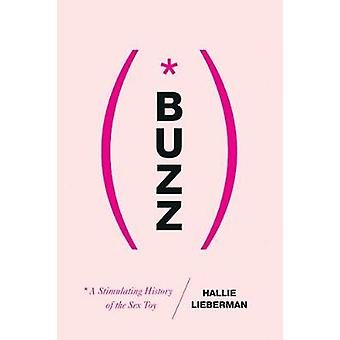 Buzz - The Stimulating History of the Sex Toy by Hallie Lieberman - 97