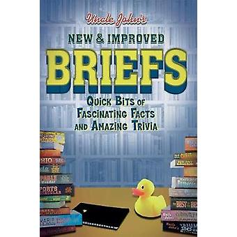 Uncle John's New & Improved Briefs - Fast Facts - Terse Trivia &am