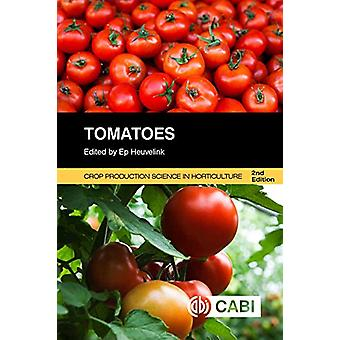 Tomatoes by Ep Heuvelink - 9781780641935 Book