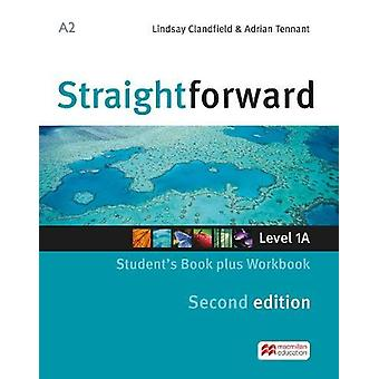 Straightforward split edition Level 1 Student's Book Pack A by Lindsa