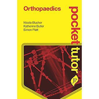 Pocket Tutor Orthopaedics by Nicola Blucher - 9781907816994 Book