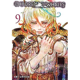 Children of the Whales - Vol. 9 by Abi Umeda - 9781421597300 Book