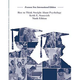 How To Think Straight About Psychology - Pearson New International Edi