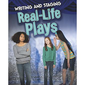 Writing and Staging Reallife Plays by Charlotte Guillain