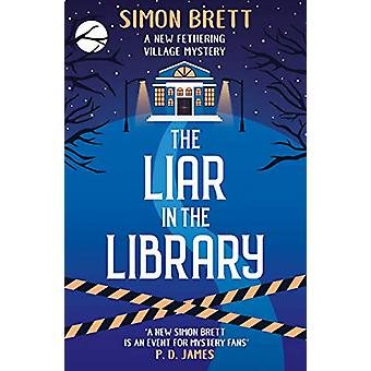 The Liar in the Library by Simon Brett - 9781786894861 Book