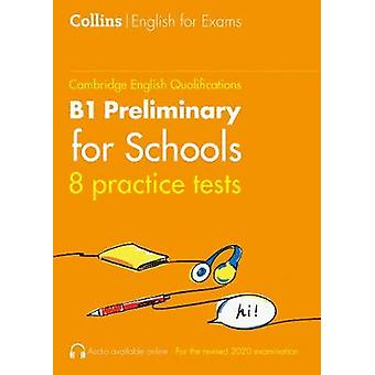 Practice Tests for B1 Preliminary for Schools (PET for Schools) (Coll